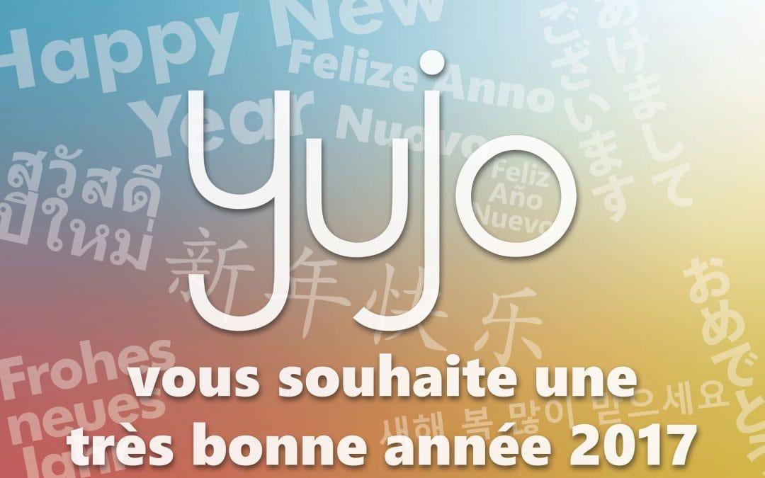 Yujo vous souhaite une très bonne année 2017