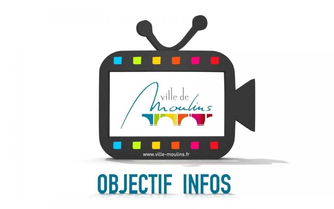 Vidéo – Objectif Infos Ville de Moulins