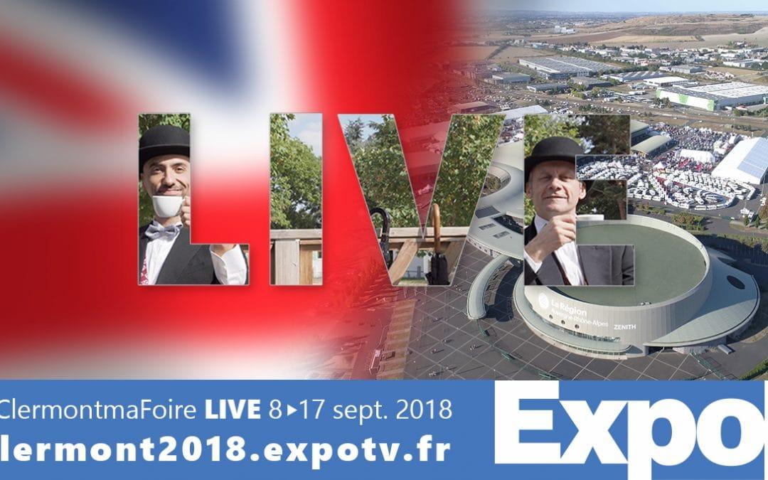 #ClermontmaFoire Live, la webTV de la Foire Internationale de Clermont-Cournon 2018